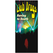 Club Drugs Pamphlets